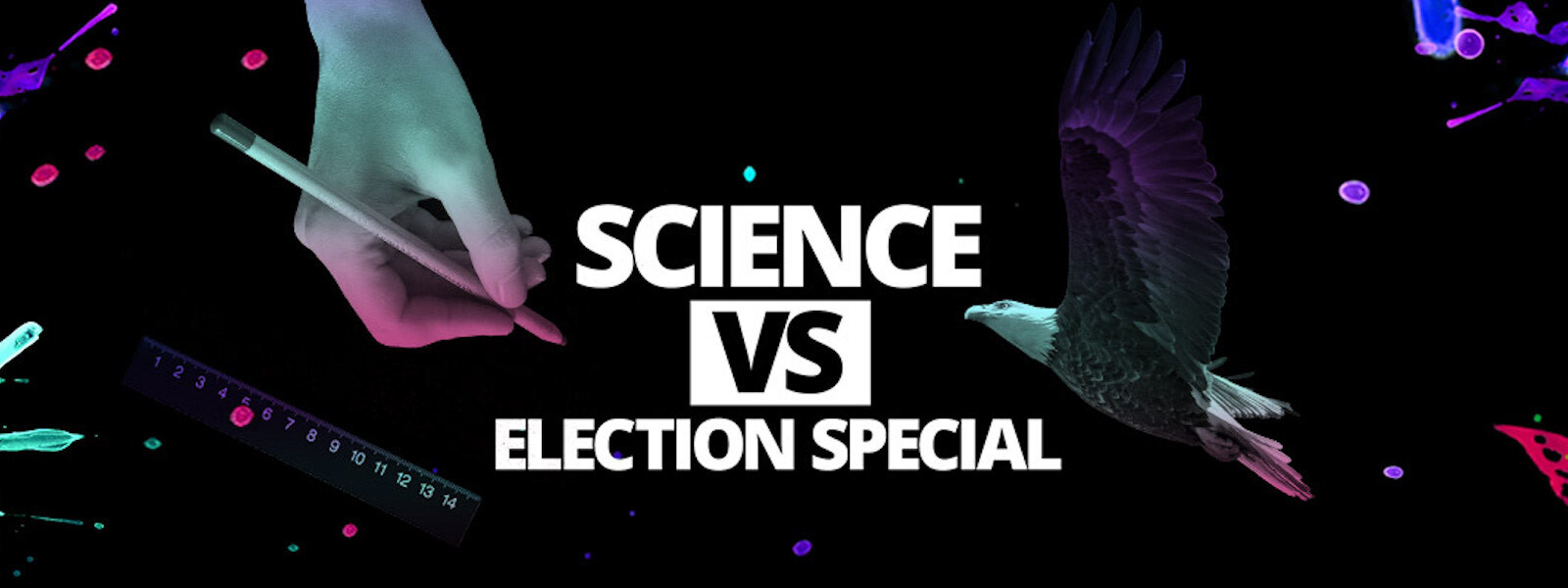 Background show artwork for Science Vs Election Special