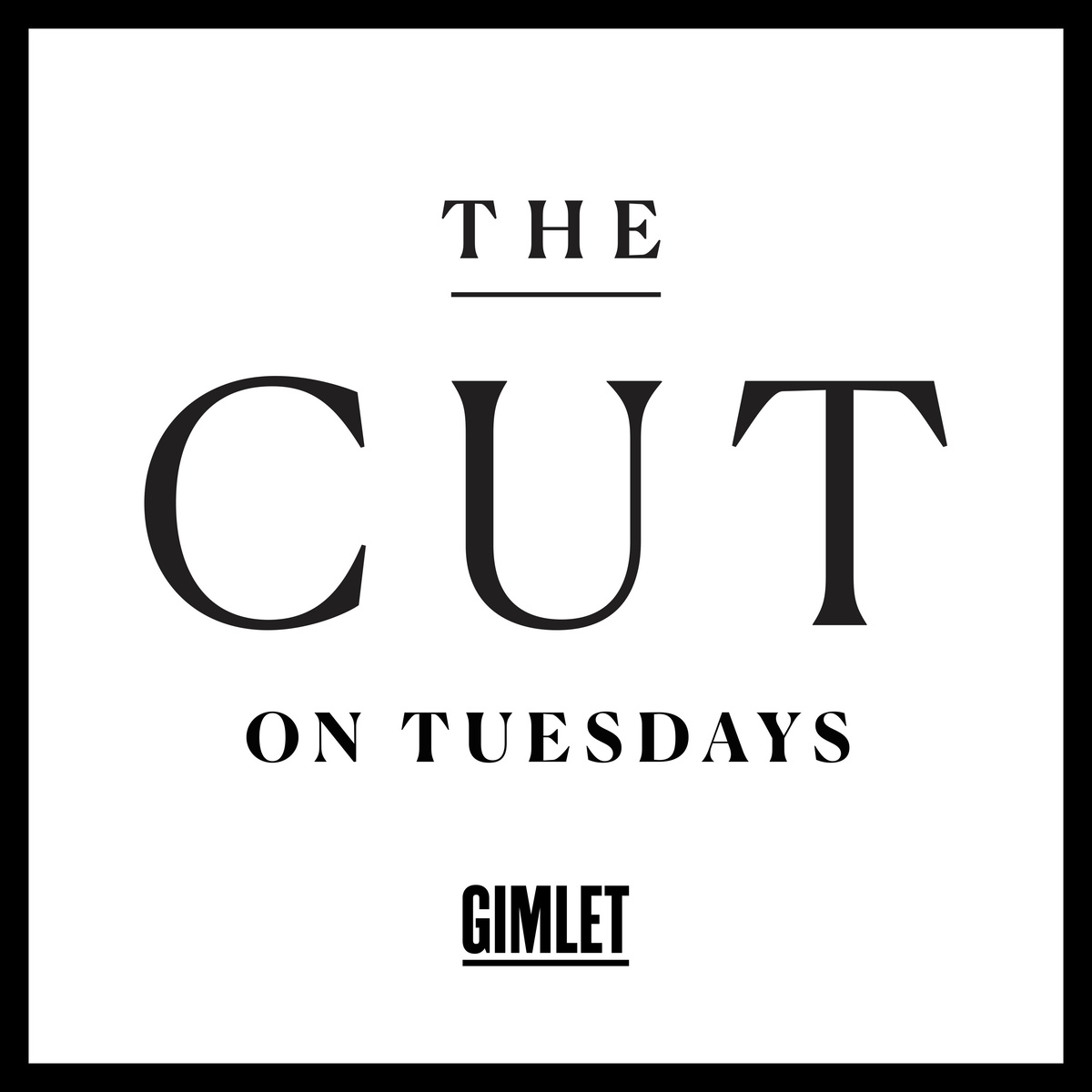 Show artwork for The Cut on Tuesdays