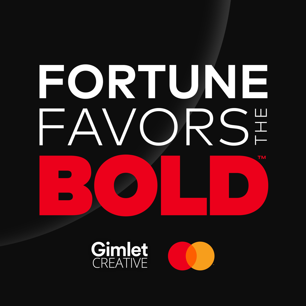 Show artwork for Fortune Favors the Bold
