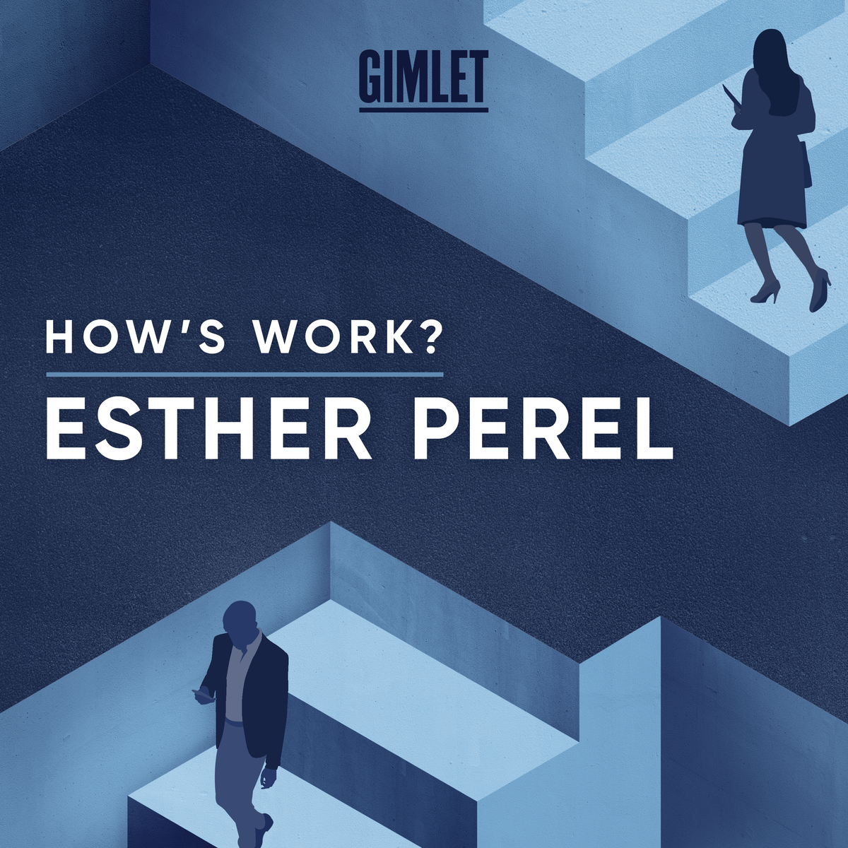 Show artwork for How's Work? with Esther Perel